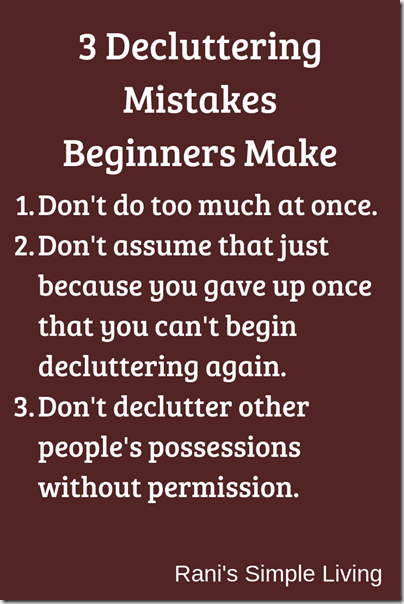 3 Decluttering Mistakes Beginners Make(2)